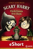 Scary Harry – Fledermaus frei Haus