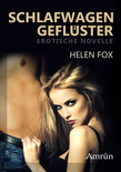 Schlafwagengeflüster: Erotischer Roman
