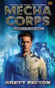 Mecha Corps: A Novel of the Armor Wars