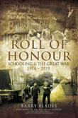 Roll of Honour: Schooling & The Great War 1914-1919