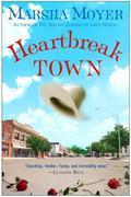 Heartbreak Town: A Novel