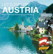 Let's Explore Austria's (Most Famous Attractions in Austria's): Austrian Travel Guide