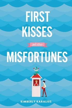 First Kisses and Other Misfortunes