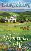 Remember Me: A Rosewood Novel