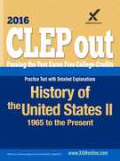 CLEP History of the United States II: 1865 to the Present