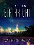 Birthright: Beacon 1