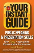 Instant Guides 2: Public Speaking and Presentation Skills