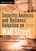 Security Analysis and Business Valuation on Wall Street + Companion Web Site: A Comprehensive Guide to Today's Valuation Methods