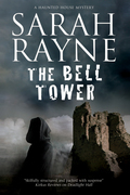 Bell Tower, The: A haunted house mystery