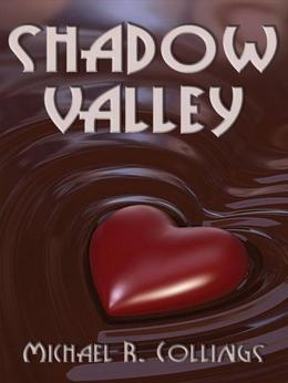 Shadow Valley: A Novel of Horror
