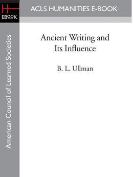Ancient Writing and Its Influence