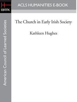 The Church in Early Irish Society