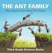 The Ant Family - Fun Facts You Need To Know : Third Grade Science Series: Ants for Kids - Habitats
