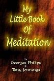 My Little Book of Meditation