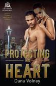 Protecting His Heart: A Wyn Security Novel