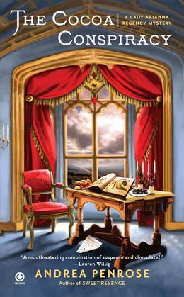 The Cocoa Conspiracy: A Lady Arianna Regency Mystery