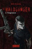 Le Waldganger, pisode 2
