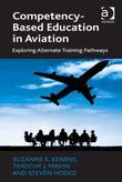 Competency-Based Education in Aviation: Exploring Alternate Training Pathways