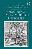 Imagining Early Modern Histories