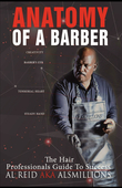 Anatomy Of A Barber: The Hair Professionals Guide To Success