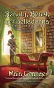 Beauty, Beast, and Belladonna: A Fairy Tale Fatal Mystery