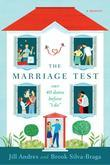 """The Marriage Test: Our 40 Dates Before """"I Do"""""""