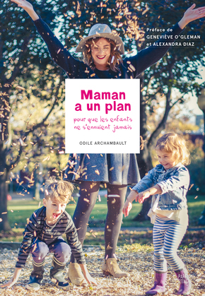 Maman a un plan