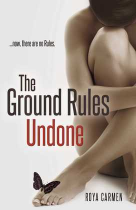 The Ground Rules: Undone (Book 3)