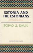Estonia and the Estonians: Second Edition, Updated