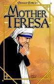 Female Force: Mother Teresa- A Graphic Novel