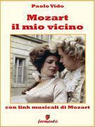 Mozart il mio vicino
