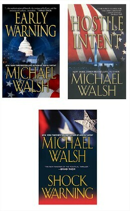 Michael Walsh Bundle: Hostile Intent, Early Warning & Shock Warning