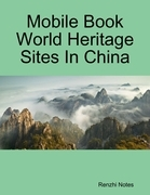 Mobile Book World Heritage Sites In China