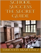 School Success: The Secret Guide
