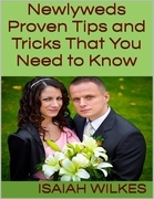 Newlyweds: Proven Tips and Tricks That You Need to Know