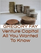 Venture Capital: All You Wanted to Know