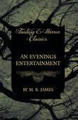 An Evenings Entertainment (Fantasy and Horror Classics)