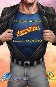 Orbit: Siegel & Shuster: the creators of Superman (Spanish Edition)
