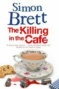 The Killing in The Cafe: A Fethering Mystery