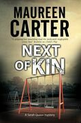 Next of Kin: A Sarah Quinn police procedural