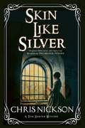 Skin Like Silver: A Victorian police procedural