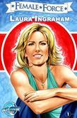 Female Force: Laura Ingraham