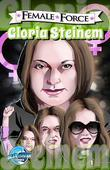 Female Force: Gloria Steinem