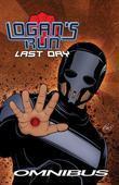 William F. Nolan's Logan's Run:Last Day Omnibus