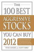 The 100 Best Aggressive Stocks You Can Buy 2012