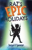 Raz's Epic Holidays