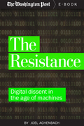 The Resistance: Digital Dissent in the Age of Machines