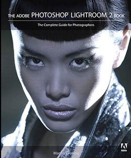 The Adobe Photoshop Lightroom 2 Book: The Complete Guide for Photographers, Adobe Reader