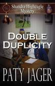 Double Duplicity: A Shandra Higheagle Mystery