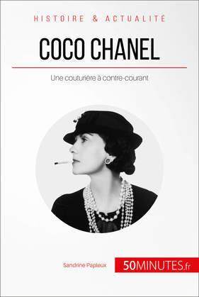 Coco Chanel, une couturière à contre-courant